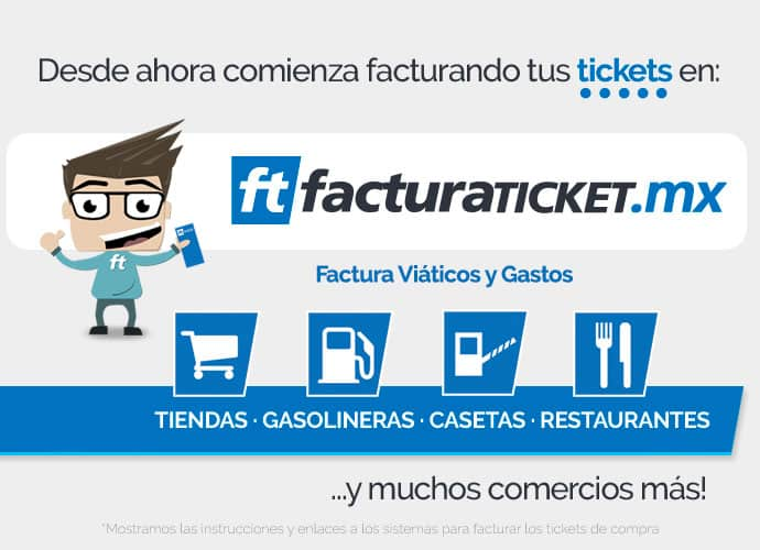 FACTURACION TICKETS FACTURAR TICKET GASOLINERAS CASETAS RESTAURANTES TIENDAS